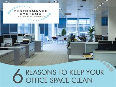 6 Reasons to Keep Your Office Space Clean
