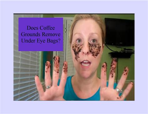 Does Coffee Grounds Remove Under Eye Bags? - YouTube