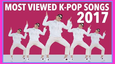 MOST VIEWED K-POP SONGS OF 2017 • MAY • WEEK 3 - YouTube