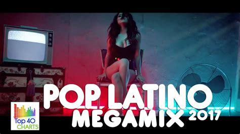 POP LATINO 2017 - MEGAMIX HD: Carlos Vives, Shakira, Ricky ...